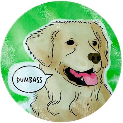 Cute But Abusive Pets: Dumbass - Glass Chopping Board