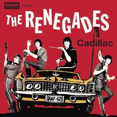 The Renegades - Cadillac (Japan Edition, Mini LP Sleeve)