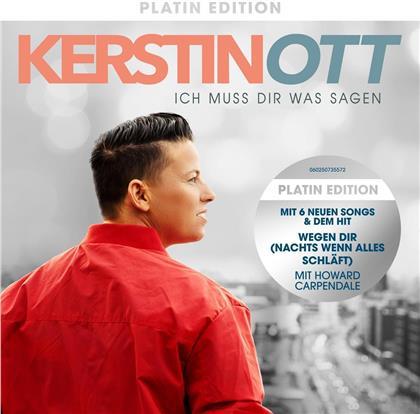 Kerstin Ott - Ich Muss Dir Was Sagen (Platin Edition, 2 CDs)