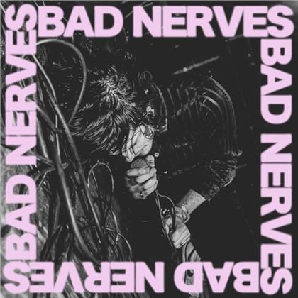 Bad Nerves - ---