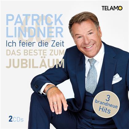 Patrick Lindner - Ich feier die Zeit-Das Beste zum Jubiläum (2 CDs)
