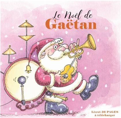 Gaetan - Le Noël de Gaetan