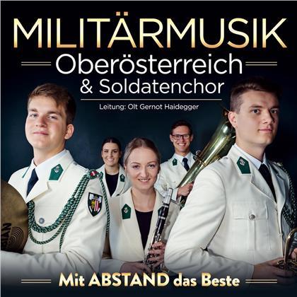 Militärmusik Oberösterreich & Soldatenchor - Mit Abstand das Beste