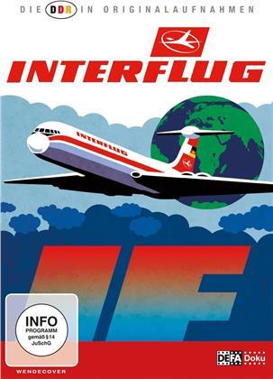 Interflug (Die DDR in Originalaufnahmen)