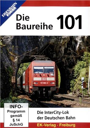 Die Baureihe 101 - Die InterCity-Lok der Deutschen Bahn