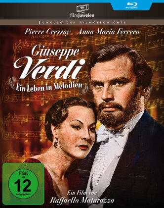 Giuseppe Verdi - Ein Leben in Melodien (1953) (Filmjuwelen)