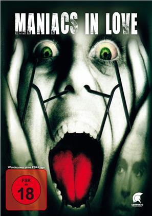 Maniacs in love (2001) (Uncut)