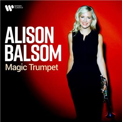 Alison Balsom, Johann Sebastian Bach (1685-1750), Georg Friedrich Händel (1685-1759), Johann Nepomuk Hummel (1778-1837), Astor Piazzolla (1921-1992), … - Magic Trumpet