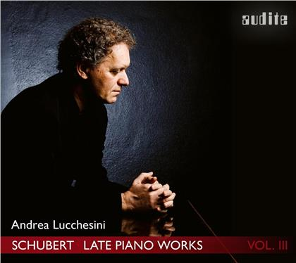 Franz Schubert (1797-1828) & Andrea Lucchesini - Late Piano Works Vol. III