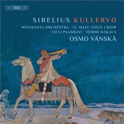 Lilli Paasikivi, Tommi Hakala, Minnesota Orchestra, Jean Sibelius (1865-1957), Osmo Vänskä, … - Kullervo (2020 Reissue, Hybrid SACD)