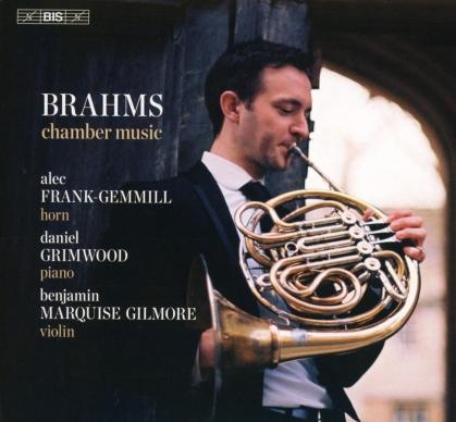 Johannes Brahms (1833-1897), Alec Frank-Gemmill, Benjamin Marquise Gilmore & Daniel Grimwood - Chamber Music (Hybrid SACD)