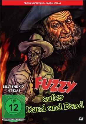 Fuzzy ausser Rand und Band - Billy the Kid in Texas