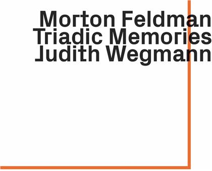 Morton Feldman (1926-1987) & Judith Wegmann - Triadic Memories
