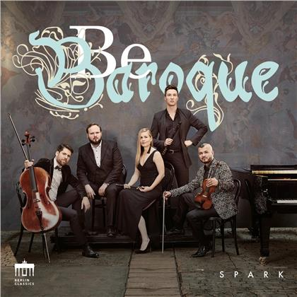 Spark - Be Baroque