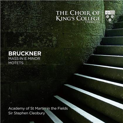 Choir of Kings' College Cambridge, Anton Bruckner (1824-1896), Sir Stephen Cleobury & Academy of St Martin in the Fields - Mass In E Minor