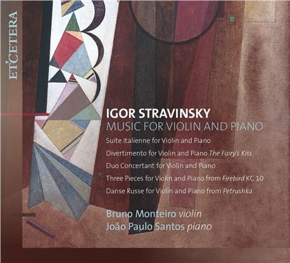 Igor Strawinsky (1882-1971), Bruno Monteiro & João Paulo Santos - Music For Violin And Piano