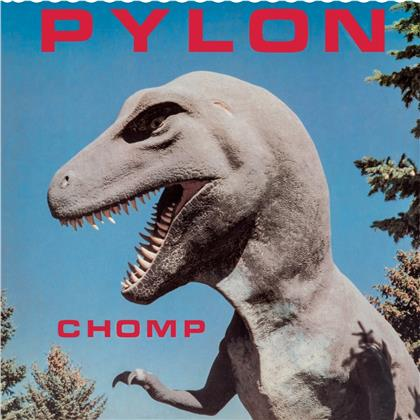 Pylon (Post-Punk) - Chomp More (2020 Reissue)