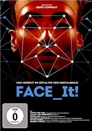 Face it! - Das Gesicht im Zeitalter des Digitalismus (2019)