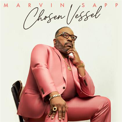 Marvin Sapp - Chosen Vessel