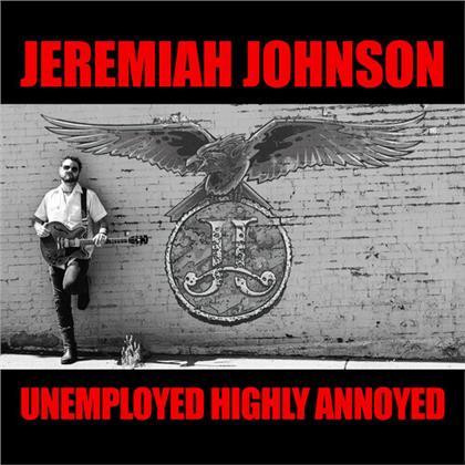 Johnson Jeremiah - Unemployed Highly Annoyed