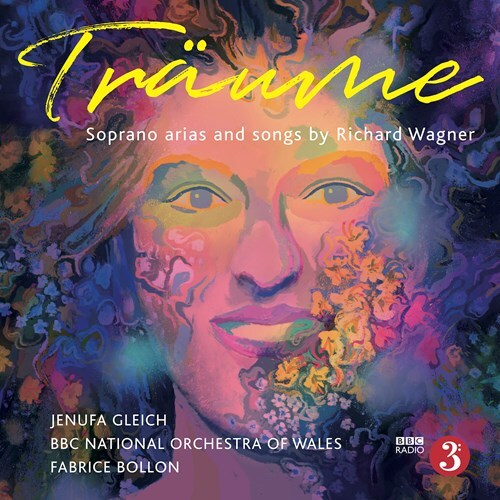 Richard Wagner (1813-1883), Fabrice Bollon (*1965), Jenufa Gleich & BBC National Orchestra Of Wales - Träume - Soprano Arias And Songs By Richard Wagner