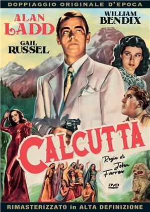 Calcutta (1946) (Doppiaggio Originale D'epoca, HD-Remastered, s/w)