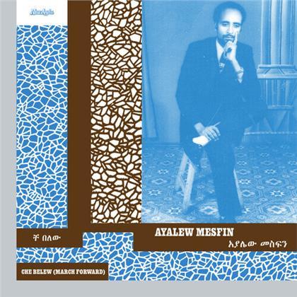 Ayalew Mesfin - Che Belew (March Forward) (LP)