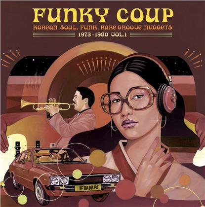 Funky Coup: Korean Soul Funk & Rare Groove Nuggets - 1973-1980 (Remastered, LP)