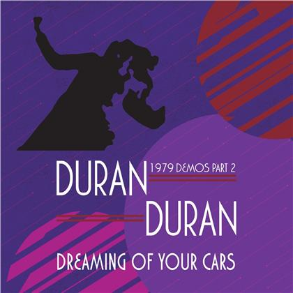 Duran Duran - Dreaming Of Your Cars - 1979 Demos Part 2 (Colored, LP)
