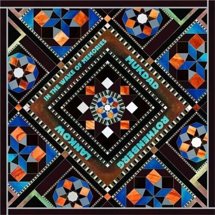 Mukdad Rothenberg Lankow - In The Wake Of Memories (LP)