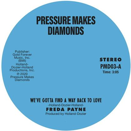 """Freda Payne - We've Gotta Find A Way Back To Love / Two Wrongs (7"""" Single)"""