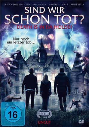 Sind wir schon tot? - Death is in da House! (2019) (Uncut)