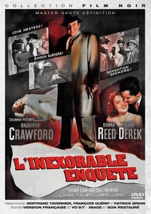 L'inéxorable enquête (1952) (Collection Film Noir, s/w)