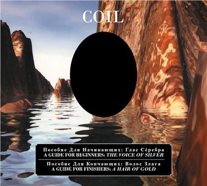 Coil - A Guide For Beginners - The Voice Of Silver / A Guide For Finishers - A Hair Of Gold (Glossy 8-Panel Double CD Digipak) (2 CDs)