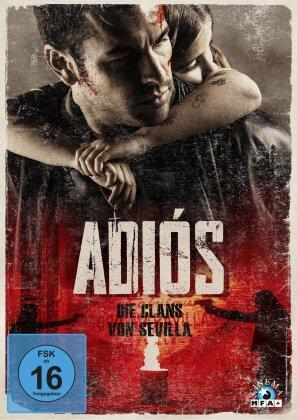 Adiós - Die Clans von Sevilla (2019)