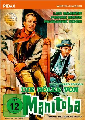 Die Hölle von Manitoba (1965) (Pidax Western-Klassiker)