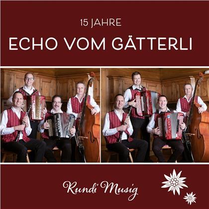 Echo Vom Gätterli - 15 Jahre