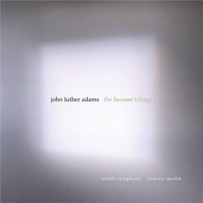 Seattle Symphony, John Luther Adams (*1953) & Ludovic Morlot - Become Trilogy