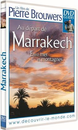 Au départ de Marrakech - Entre mer et montagnes (DVD Guides)