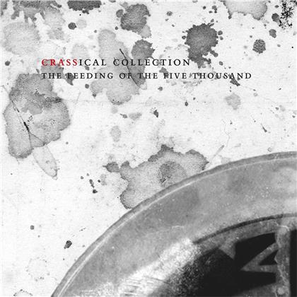 Feeding Of The 5000 - Crassical Collection (2 CDs)