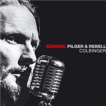 Colbinger - Sünder, Pilger & Rebell