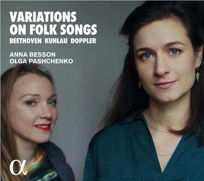 Ludwig van Beethoven (1770-1827), Friedrich Kuhlau (1786-1832), Franz Doppler (1821-1883), Anna Besson & Olga Pashchenko - Variations On Folk Songs