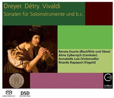 Domenico Maria Dreyer, Detry, Antonio Vivaldi (1678-1741), Renata Duarte, Ricardo Rapoport, … - Sonaten Fur Solo Instrumente und B.C. (Hybrid SACD)