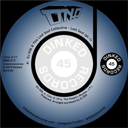 "DJ DSK & Lost Soul Collective - Lost Soul (7"" Single)"