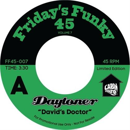 "Daytoner - David's Doctor / Ooh Lalo (7"" Single)"