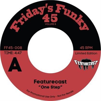 "Featurecast - One Step Ahead / Ain't Got Time (7"" Single)"
