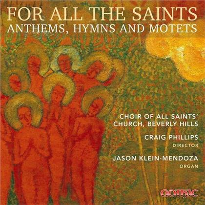 Craig Phillips, Jason Klein-Mendoza & Choir Of All Saints Church, Beverly Hills - For All The Saints - Anthems, Hymns And Motets