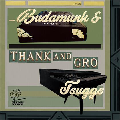 Budamunk & Tsuggs - Thank & Gro (LP)