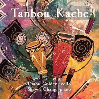 Diana Golden & Shawn Chang - Tanbou Kache