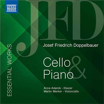 Josef Friedrich Doppelbauer, Martin Merker & Anna Adamik - Essential Works - Cello & Piano